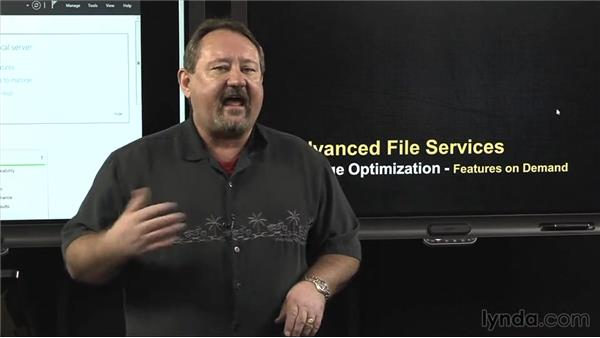 Storage optimization: Features on Demand: Windows Server 2012 Active Directory: File System and Storage