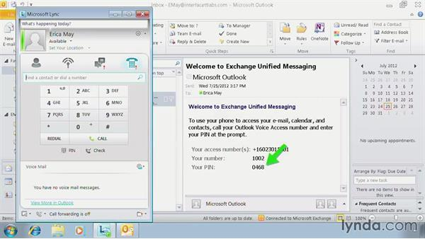 Test and verify Exchange voicemail access: Lync 2010: Deploying, Configuring, and Administering
