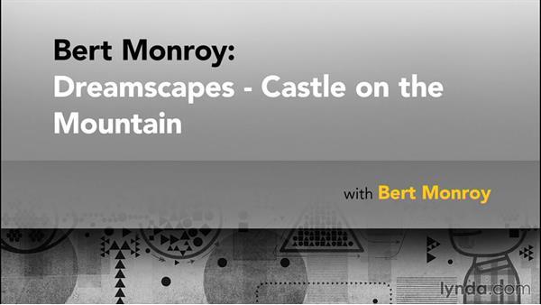 Goodbye: Bert Monroy: Dreamscapes - Castle on the Mountain
