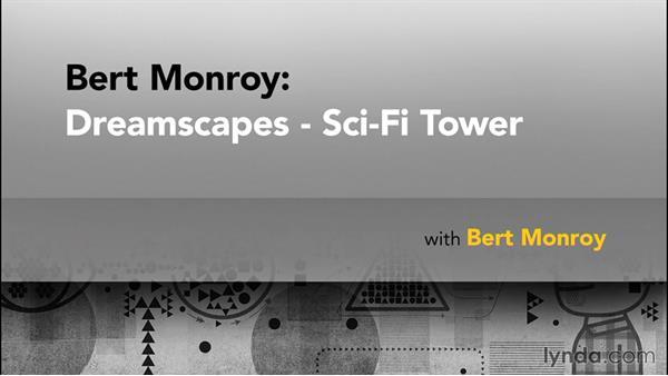 Goodbye: Bert Monroy: Dreamscapes - Sci-Fi Tower