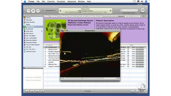 Video podcasts: iTunes 5 and 6 + iPod Essential Training