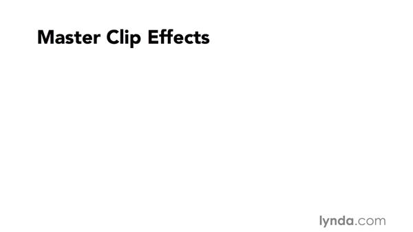 Introduction to applying master clip effects: Video Post Tips Weekly