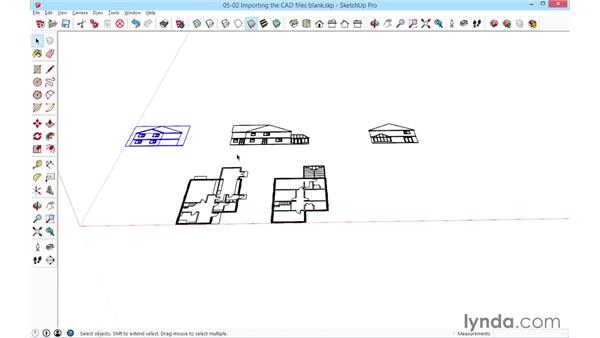 Importing the CAD files: SketchUp for Architecture: Fundamentals