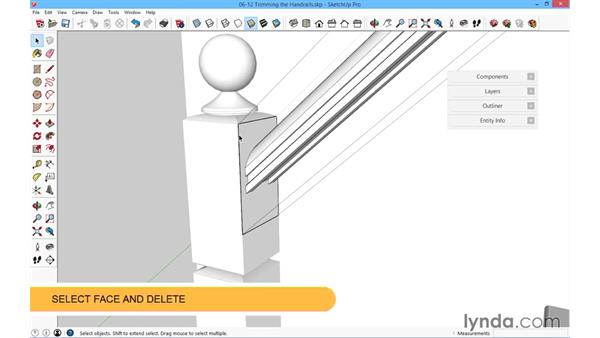 Trimming the handrails: SketchUp for Architecture: Fundamentals