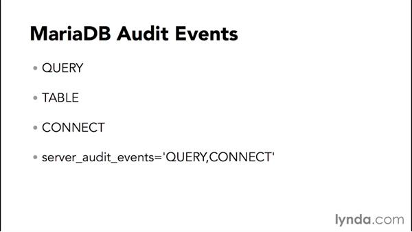 Using MariaDB audit logging: Advanced Topics in MySQL and MariaDB