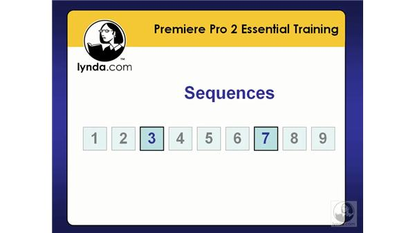 Creating and organizing sequences: Premiere Pro 2 Essential Training