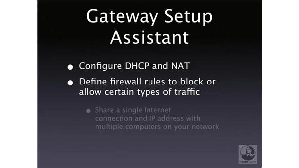 Gateway Setup Assistant: Mac OS X Server 10.4 Tiger Essential Training