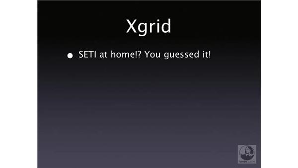 Xgrid: Mac OS X Server 10.4 Tiger Essential Training