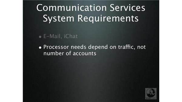 Communication services system requirements: Mac OS X Server 10.4 Tiger Essential Training