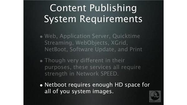 Content publishing system requirements: Mac OS X Server 10.4 Tiger Essential Training