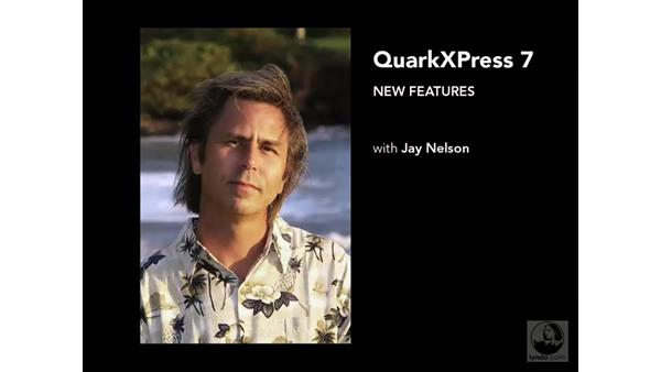 Welcome: QuarkXPress 7 New Features