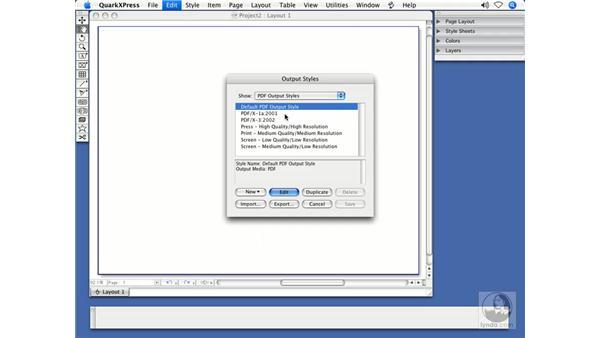 Output styles: QuarkXPress 7 New Features