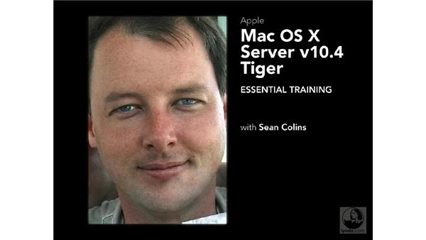 Late breaking news: Mac OS X Server 10.4 Tiger Essential Training