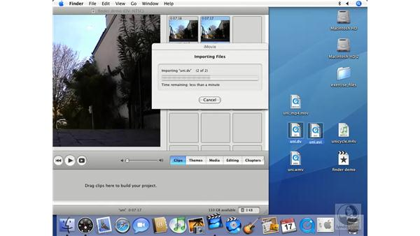 Importing video from the Finder: iMovie HD 6 + iDVD 6 Essential Training