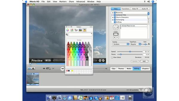 Superimposing titles: iMovie HD 6 + iDVD 6 Essential Training