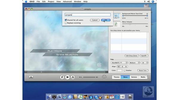 Saving custom themes: iMovie HD 6 + iDVD 6 Essential Training