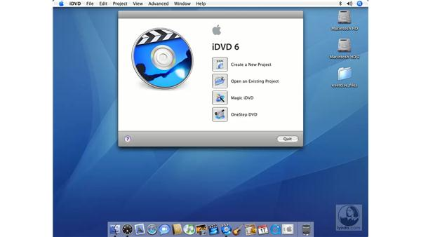 Creating an iDVD project from scratch: iMovie HD 6 + iDVD 6 Essential Training