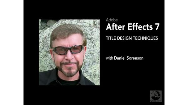 Welcome: After Effects 7 Title Design Techniques