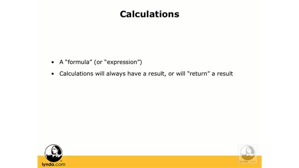 Definition of a calculation: FileMaker Pro 8.5 Essential Training
