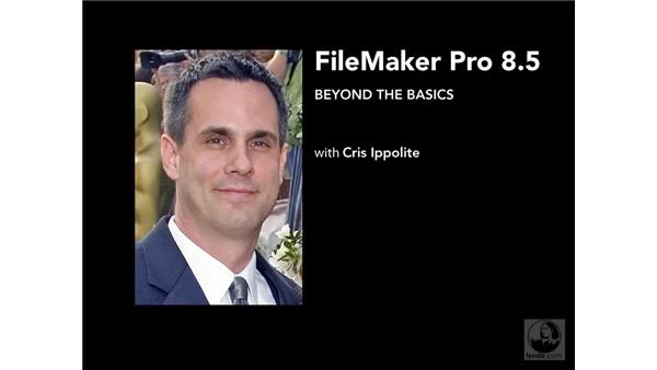 Goodbye: FileMaker Pro 8.5 Beyond the Basics