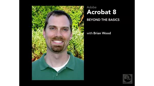 Welcome: Acrobat 8 Professional Beyond the Basics