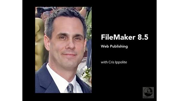Welcome: FileMaker 8.5 Web Publishing