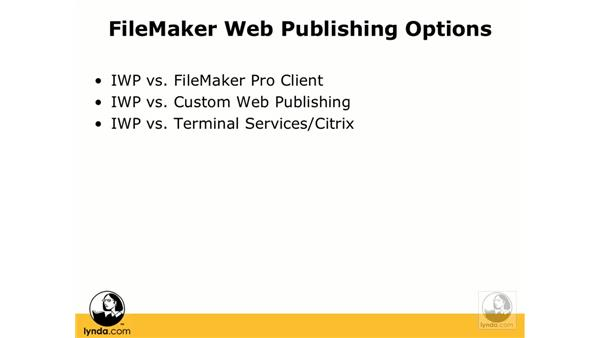 Deployment options comparison: FileMaker 8.5 Web Publishing