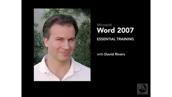 Welcome: Word 2007 Essential Training