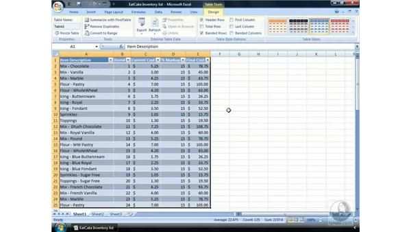 Excel lists have now become tables: Excel 2007 Essential Training