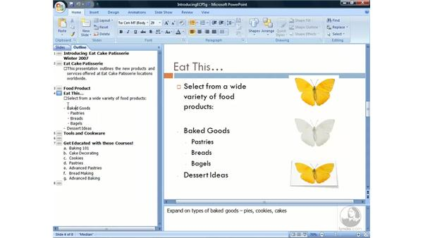 Working with outlines: PowerPoint 2007 Essential Training