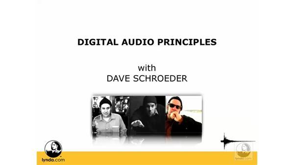 Welcome: Digital Audio Principles