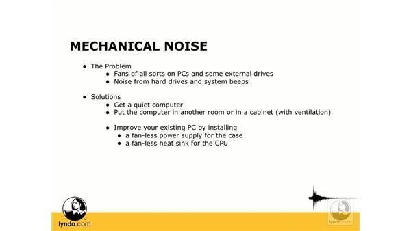 Mechanical noise: Digital Audio Principles