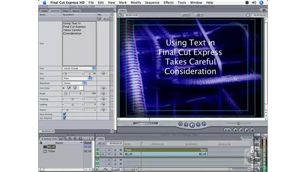 Titling overview: Final Cut Express HD 3.5 Essential Training