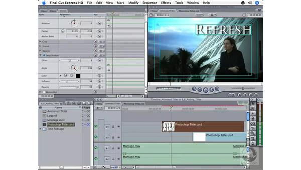 Importing a Photoshop file: Final Cut Express HD 3.5 Essential Training
