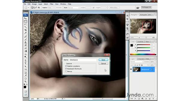 Saving your workspace: Photoshop CS3 One-on-One: The Essentials