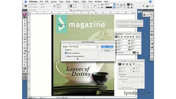 Saving workspaces: InDesign CS3 Essential Training