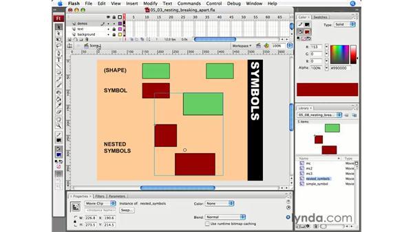 Nesting and breaking apart symbols: Flash CS3 Professional Essential Training
