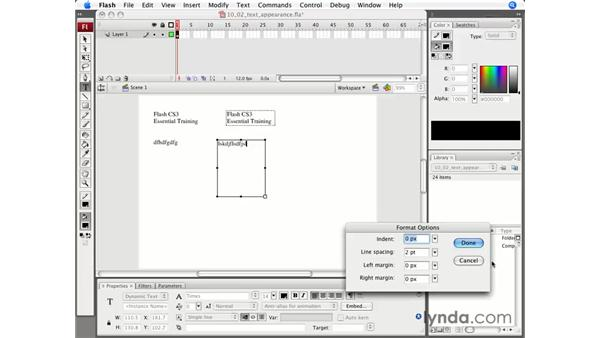 Controlling text appearance: Flash CS3 Professional Essential Training