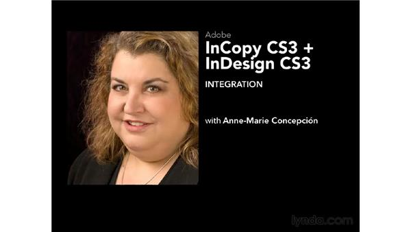 Using the exercise files: InCopy CS3 + InDesign CS3 Integration