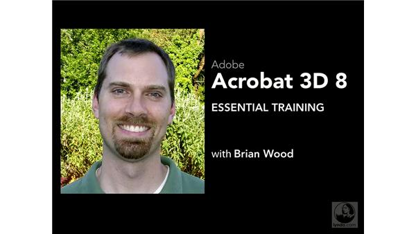 Goodbye: Acrobat 3D Version 8 Essential Training