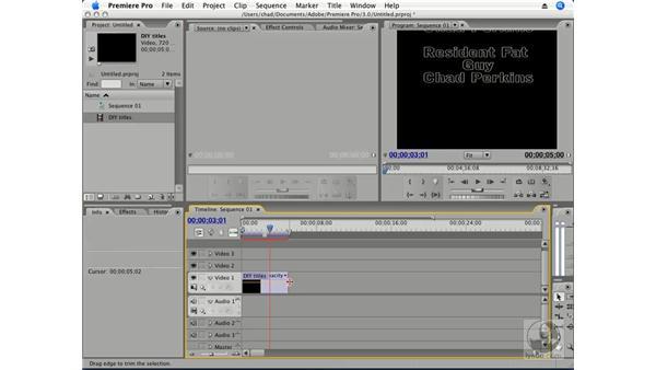 Animating titles: Premiere Pro CS3 Essential Training