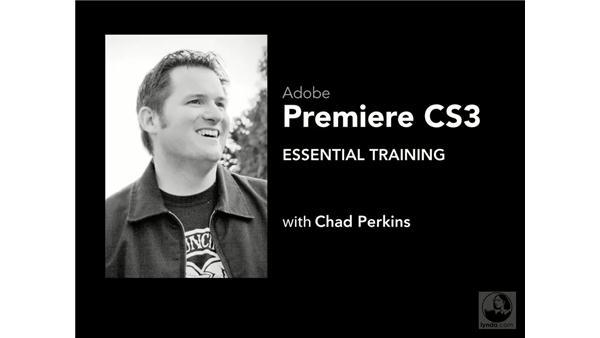 Goodbye: Premiere Pro CS3 Essential Training