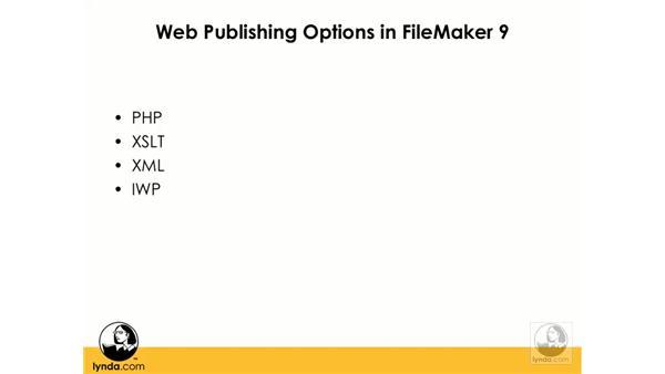 FileMaker 9 web publishing options: FileMaker Pro 9 Beyond the Basics