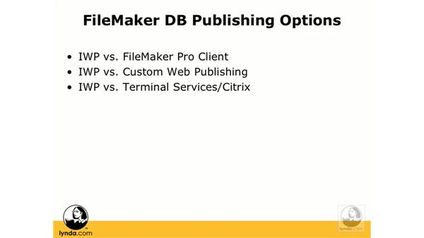 Instant web publishing (IWP) overview: FileMaker Pro 9 Beyond the Basics