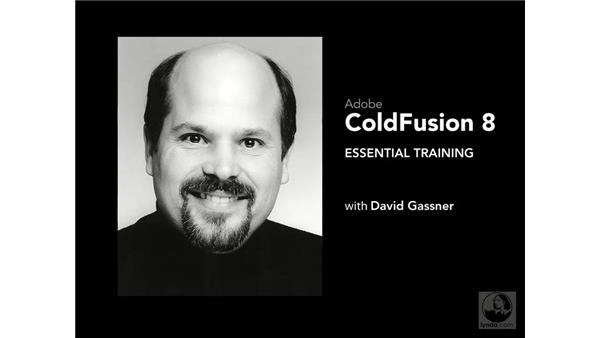 Goodbye: ColdFusion 8 Essential Training
