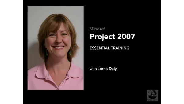 Welcome: Project 2007 Essential Training