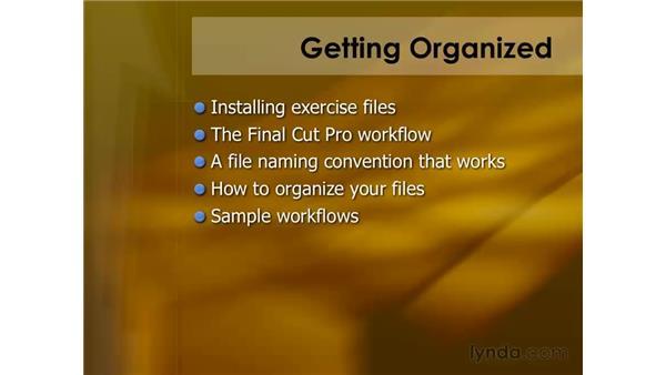 Getting organized: Final Cut Pro 6 Essential Editing