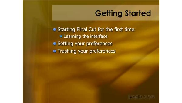 Getting started: Final Cut Pro 6 Essential Editing