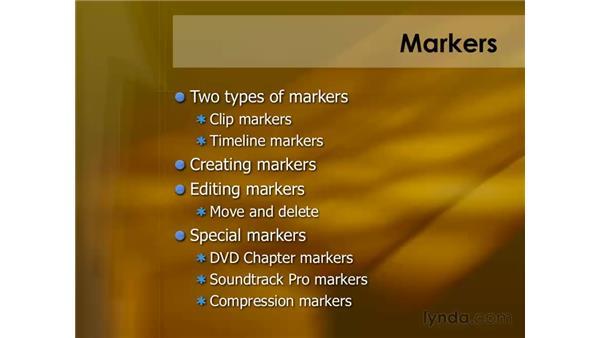 Understanding markers: Final Cut Pro 6 Essential Editing