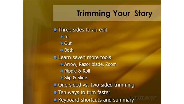 Keyboard shortcuts for trimming: Final Cut Pro 6 Essential Editing